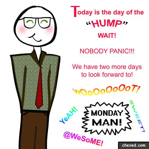 Monday Man Hump Day
